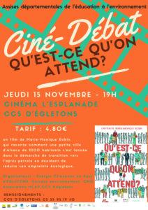"""Ciné débat """"Qu'est ce qu'on attend ?""""  dans la cadre des Assises de l'Education à l'Environnement @ cinéma au centre culturel d'Egletons"""